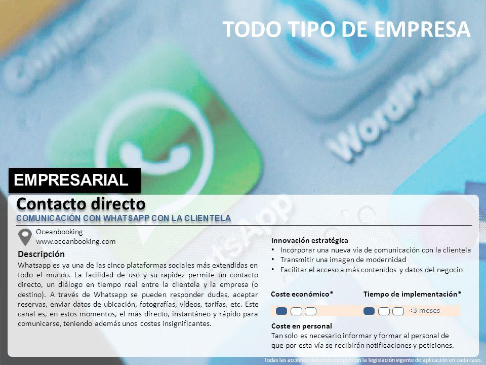 TODO TIPO DE EMPRESA EMPRESARIAL Oceanbooking www.oceanbooking.com Descripción Whatsapp es ya una de las cinco plataformas sociales más extendidas en