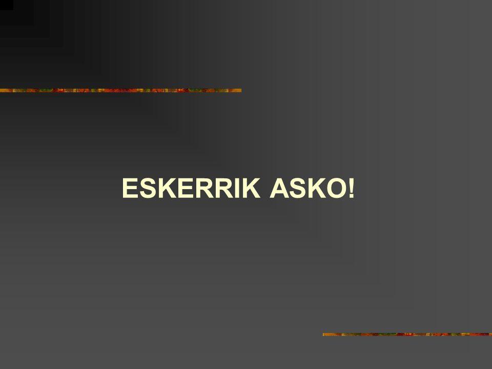 ESKERRIK ASKO!