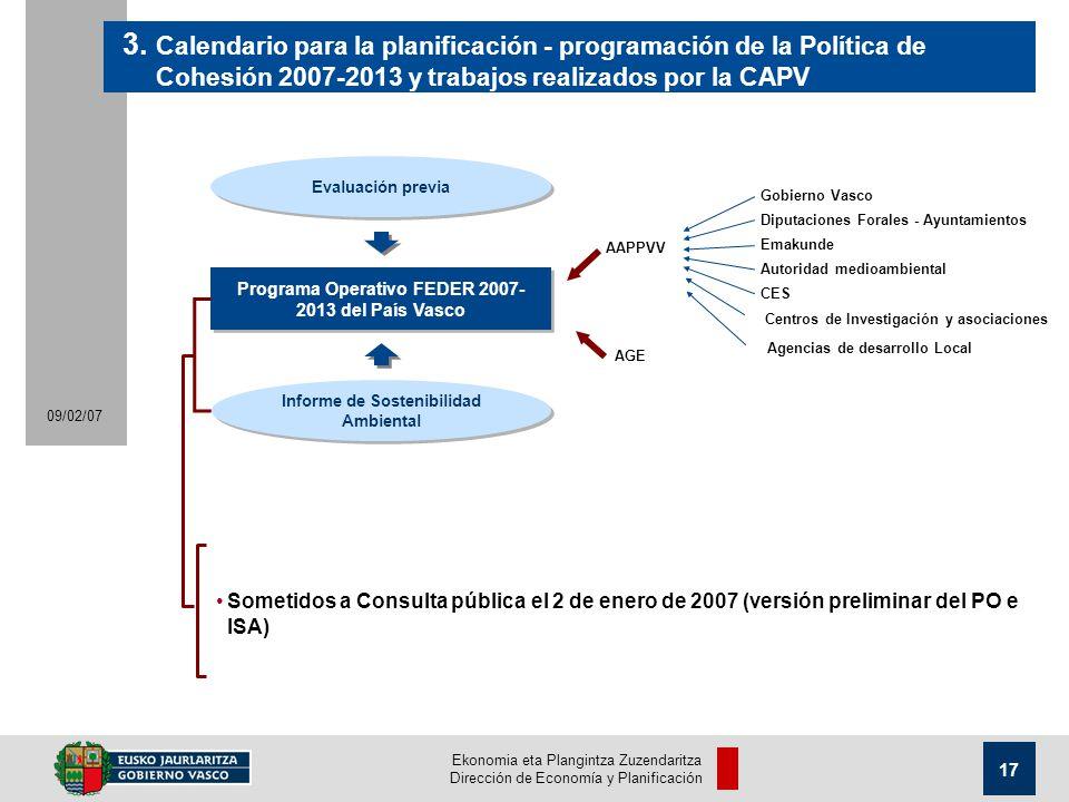 Ekonomia eta Plangintza Zuzendaritza Dirección de Economía y Planificación 17 09/02/07 Evaluación previa 3.