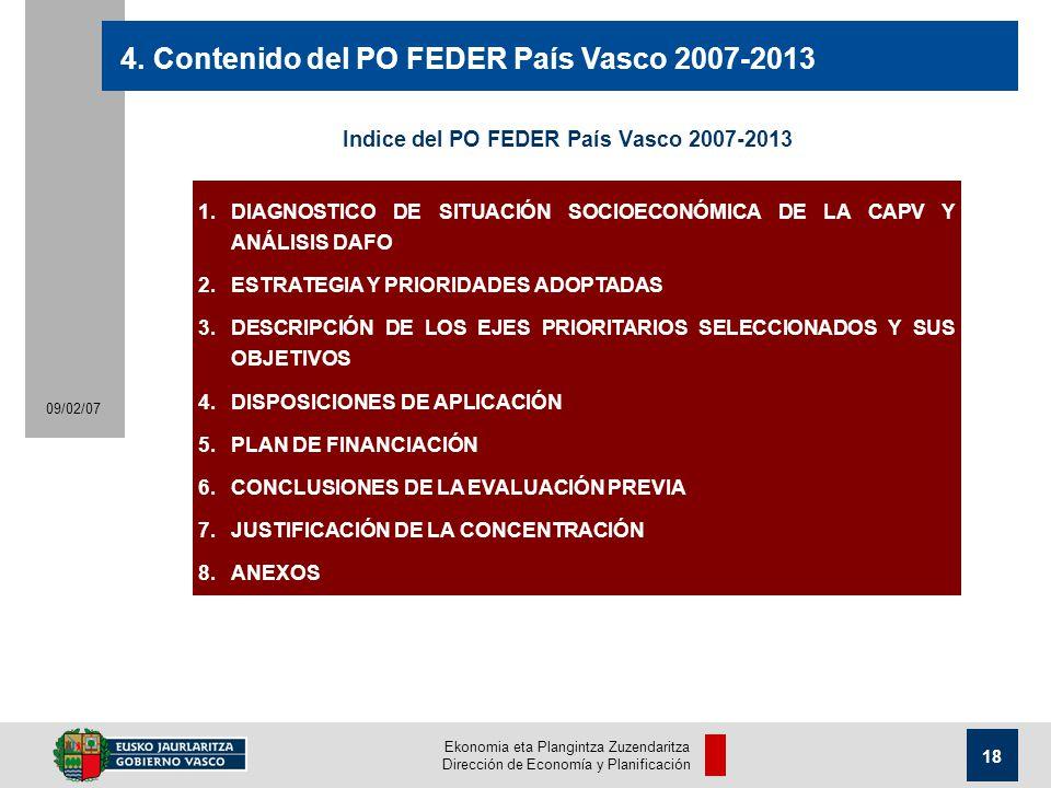 Ekonomia eta Plangintza Zuzendaritza Dirección de Economía y Planificación 18 09/02/07 4.
