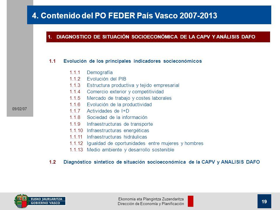 Ekonomia eta Plangintza Zuzendaritza Dirección de Economía y Planificación 19 09/02/07 4.