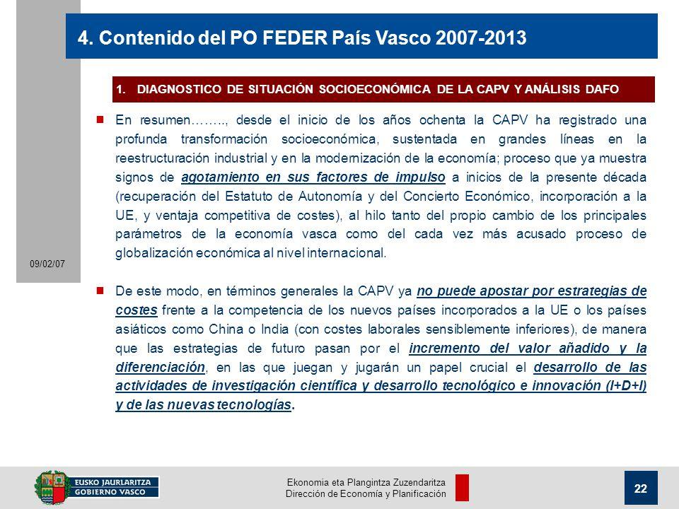 Ekonomia eta Plangintza Zuzendaritza Dirección de Economía y Planificación 22 09/02/07 4.
