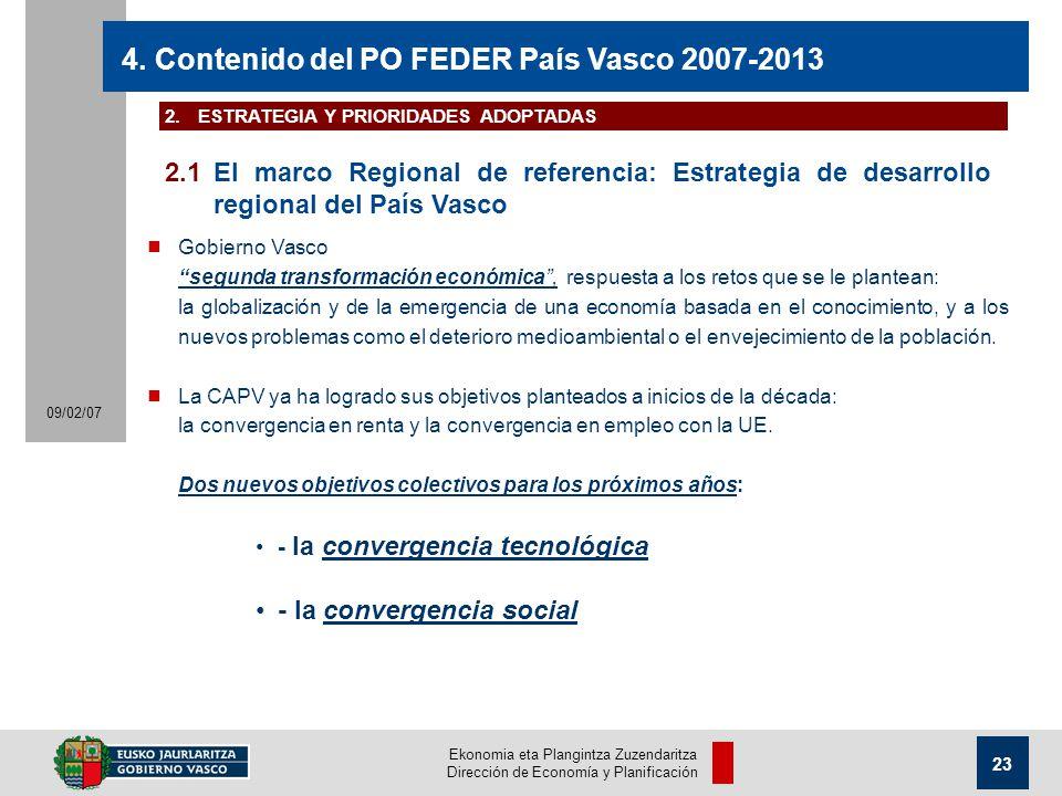 Ekonomia eta Plangintza Zuzendaritza Dirección de Economía y Planificación 23 09/02/07 4.