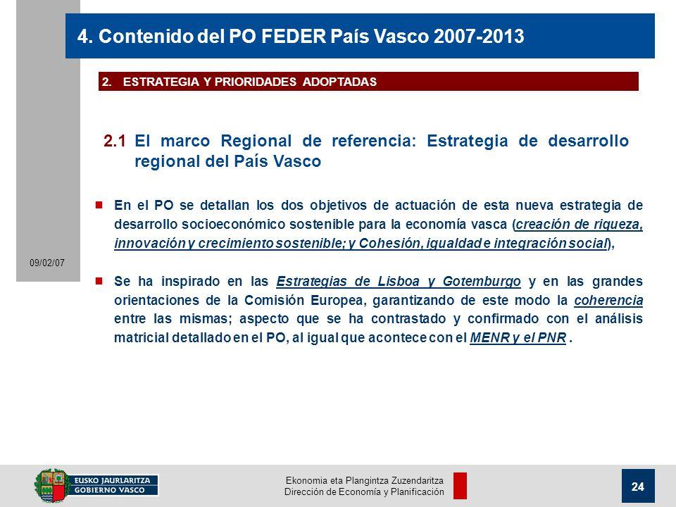 Ekonomia eta Plangintza Zuzendaritza Dirección de Economía y Planificación 24 09/02/07 4.