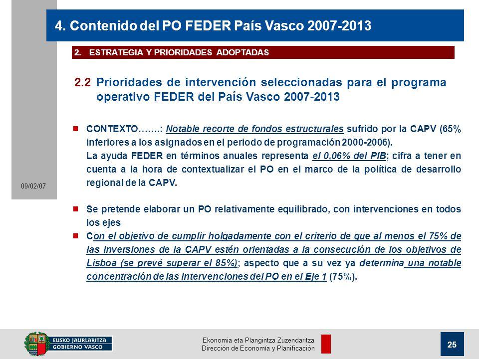 Ekonomia eta Plangintza Zuzendaritza Dirección de Economía y Planificación 25 09/02/07 4.