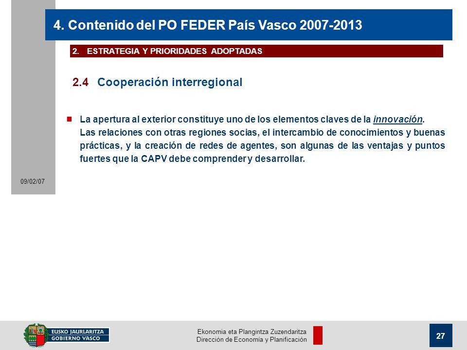 Ekonomia eta Plangintza Zuzendaritza Dirección de Economía y Planificación 27 09/02/07 4.