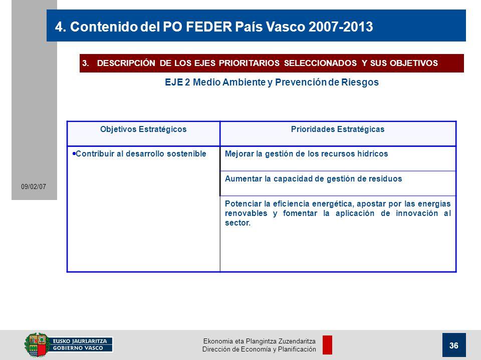 Ekonomia eta Plangintza Zuzendaritza Dirección de Economía y Planificación 36 09/02/07 4.