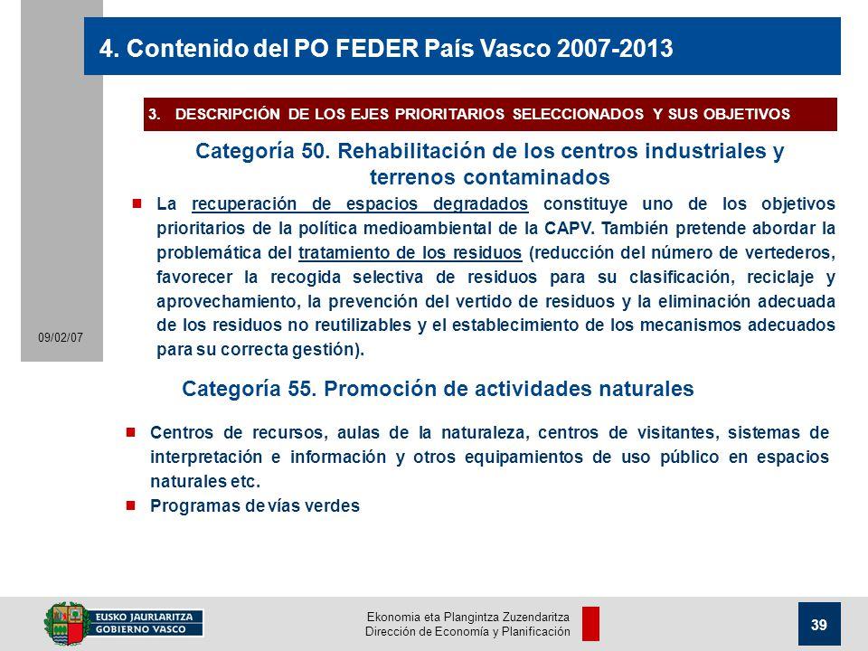 Ekonomia eta Plangintza Zuzendaritza Dirección de Economía y Planificación 39 09/02/07 4.