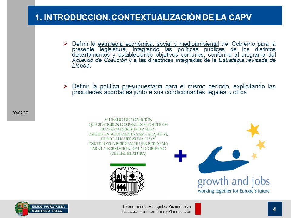 Ekonomia eta Plangintza Zuzendaritza Dirección de Economía y Planificación 4 09/02/07 1.