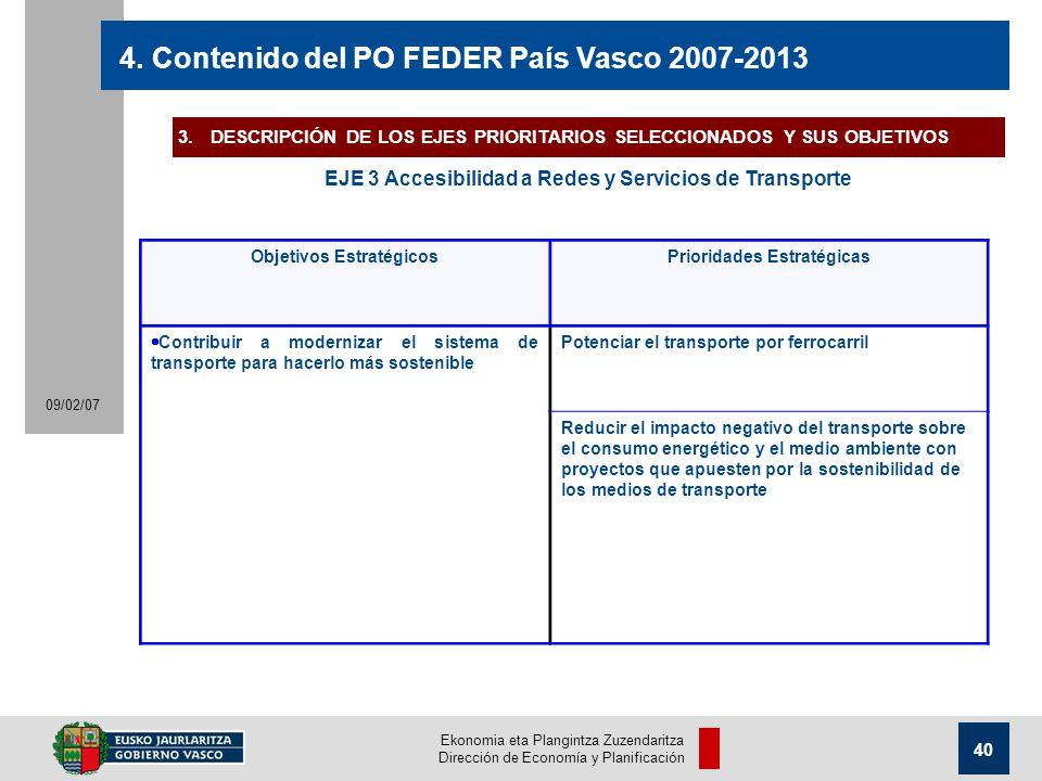 Ekonomia eta Plangintza Zuzendaritza Dirección de Economía y Planificación 40 09/02/07 4.