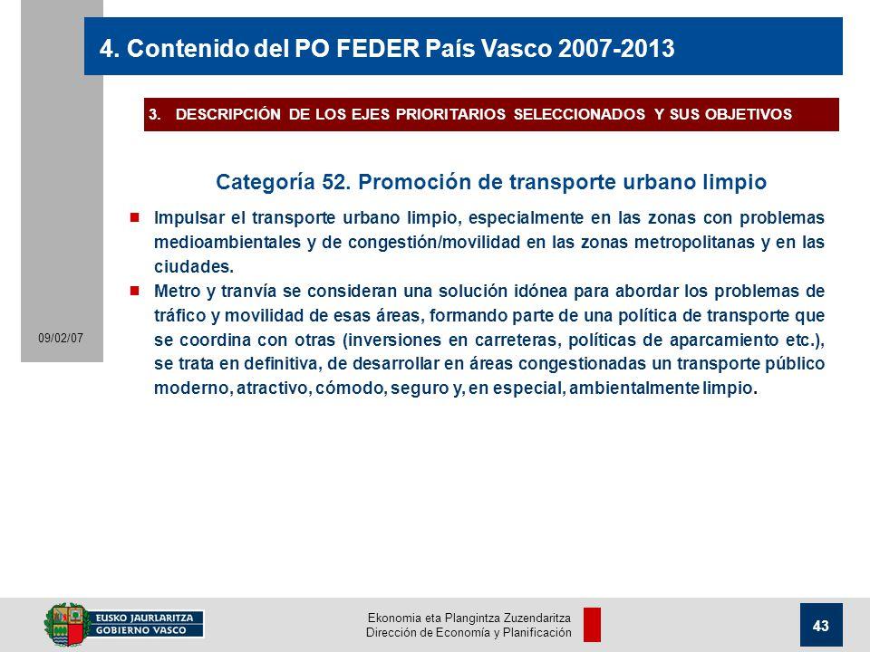 Ekonomia eta Plangintza Zuzendaritza Dirección de Economía y Planificación 43 09/02/07 4.