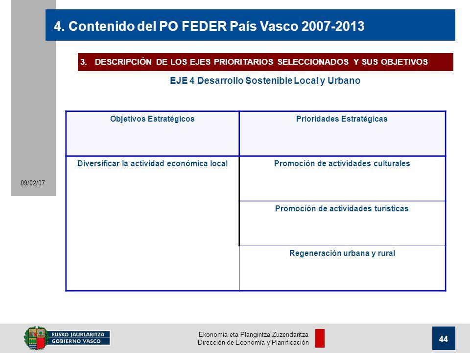 Ekonomia eta Plangintza Zuzendaritza Dirección de Economía y Planificación 44 09/02/07 4.