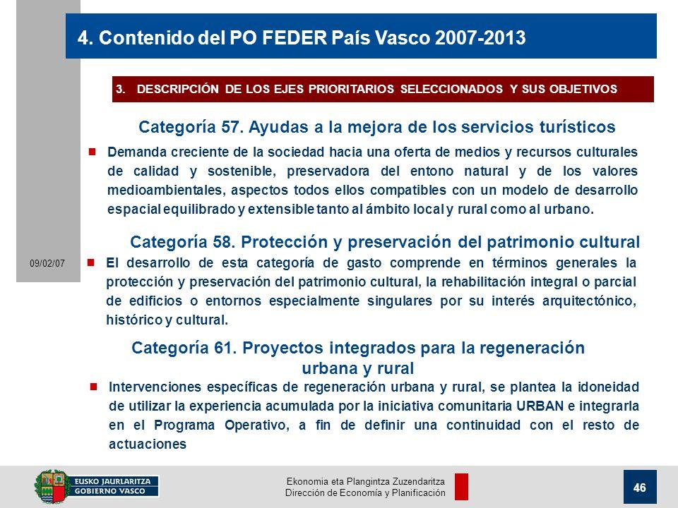 Ekonomia eta Plangintza Zuzendaritza Dirección de Economía y Planificación 46 09/02/07 4.