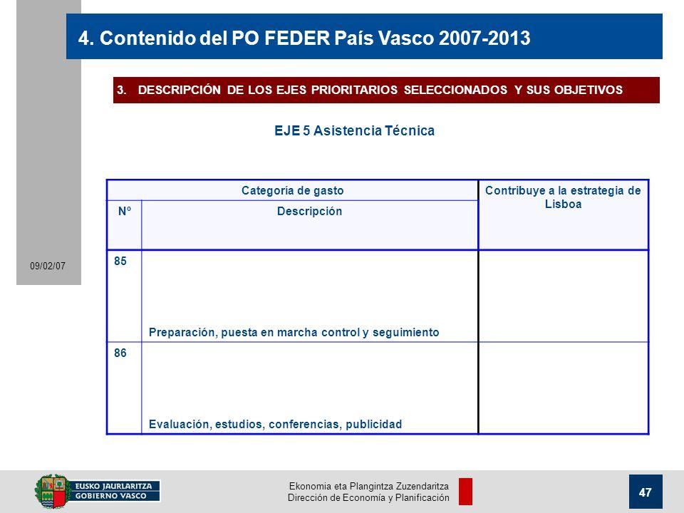 Ekonomia eta Plangintza Zuzendaritza Dirección de Economía y Planificación 47 09/02/07 4.