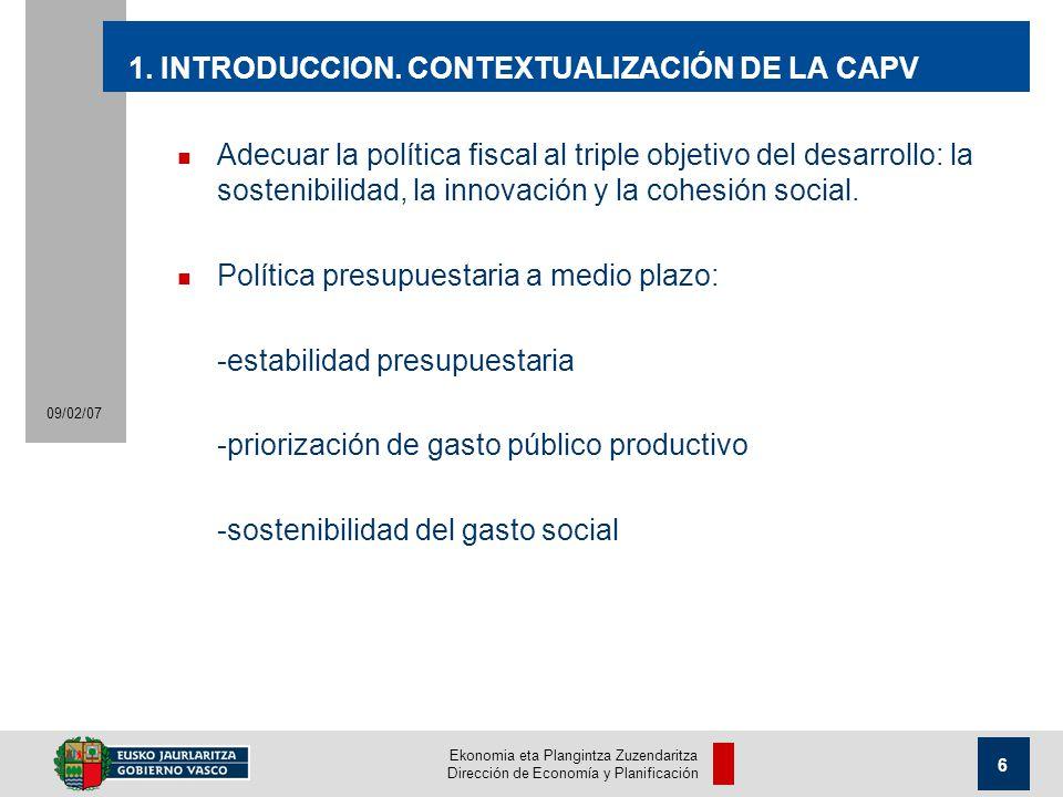Ekonomia eta Plangintza Zuzendaritza Dirección de Economía y Planificación 6 09/02/07 1.
