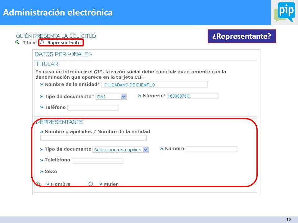 19 Administración electrónica ¿Representante?