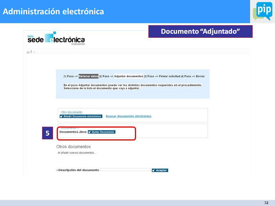 32 Administración electrónica Documento Adjuntado 5