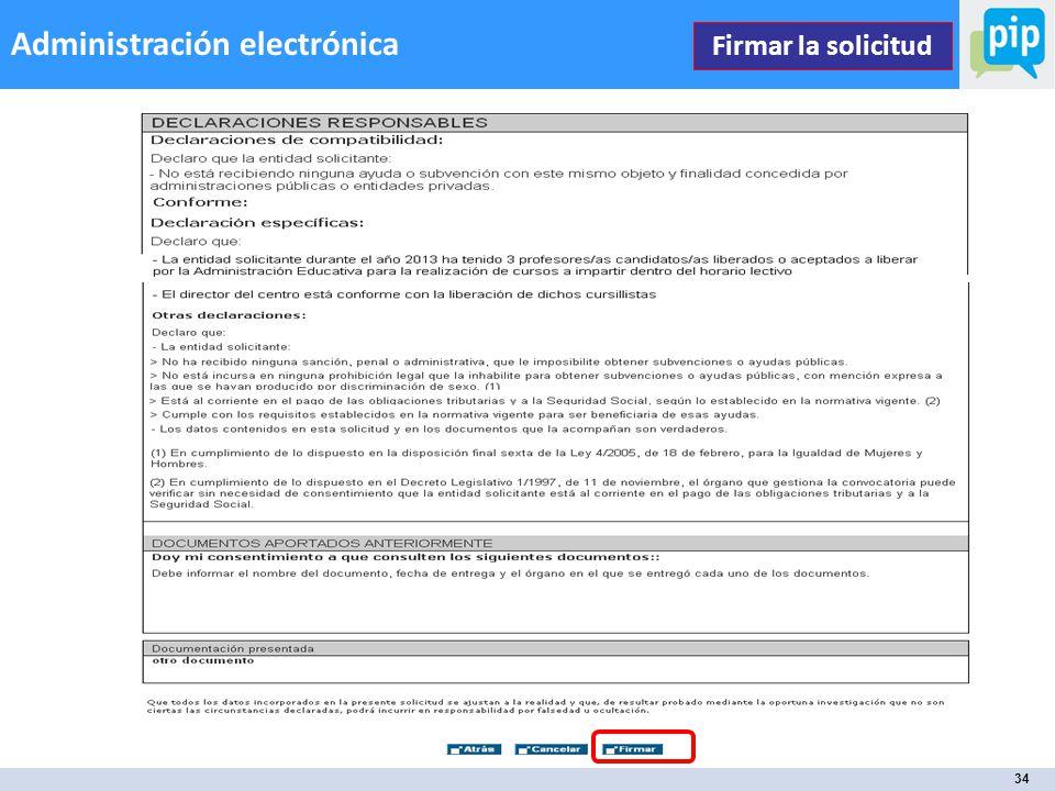 34 Administración electrónica Firmar la solicitud