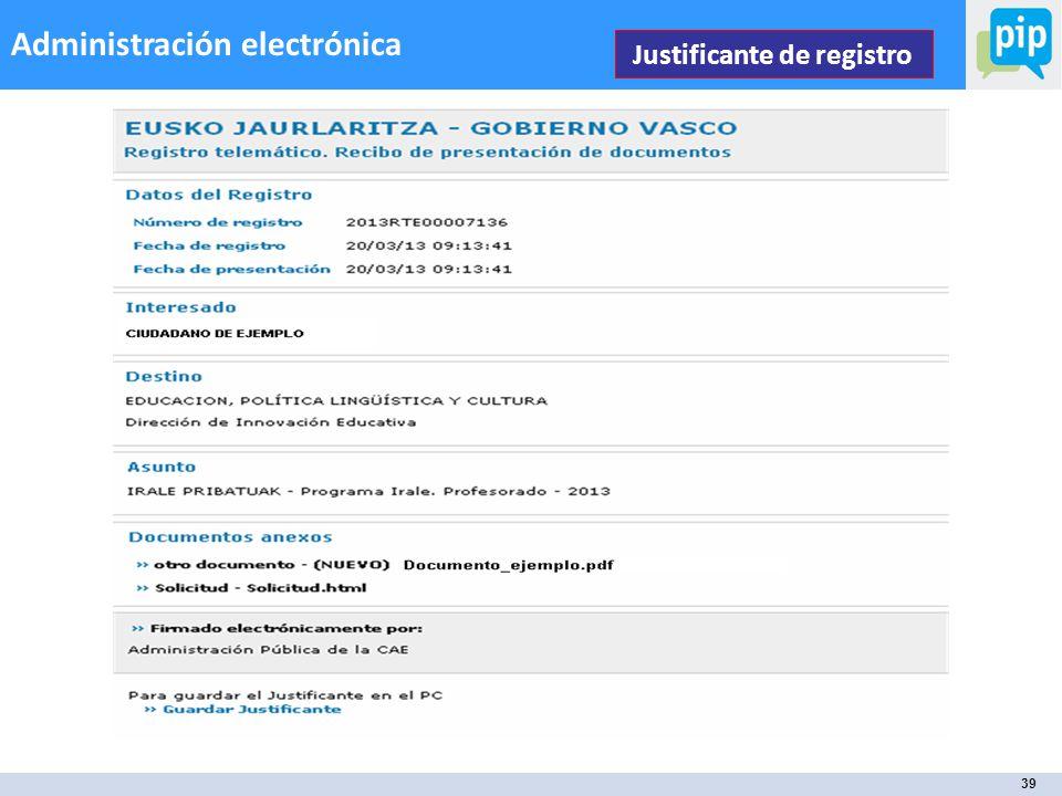 39 Administración electrónica Justificante de registro