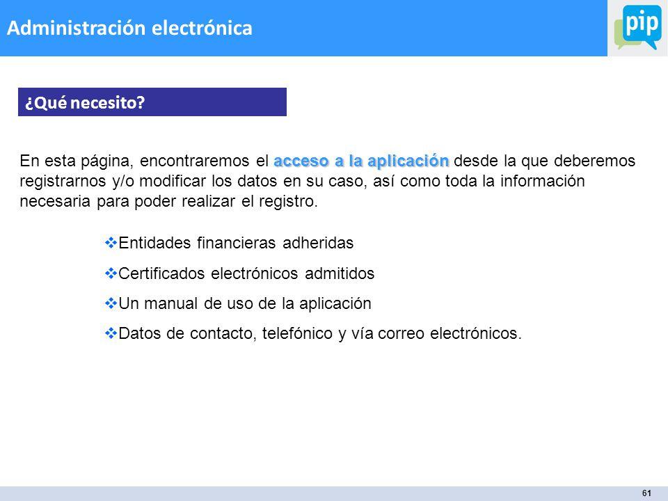 61 Administración electrónica ¿Qué necesito.