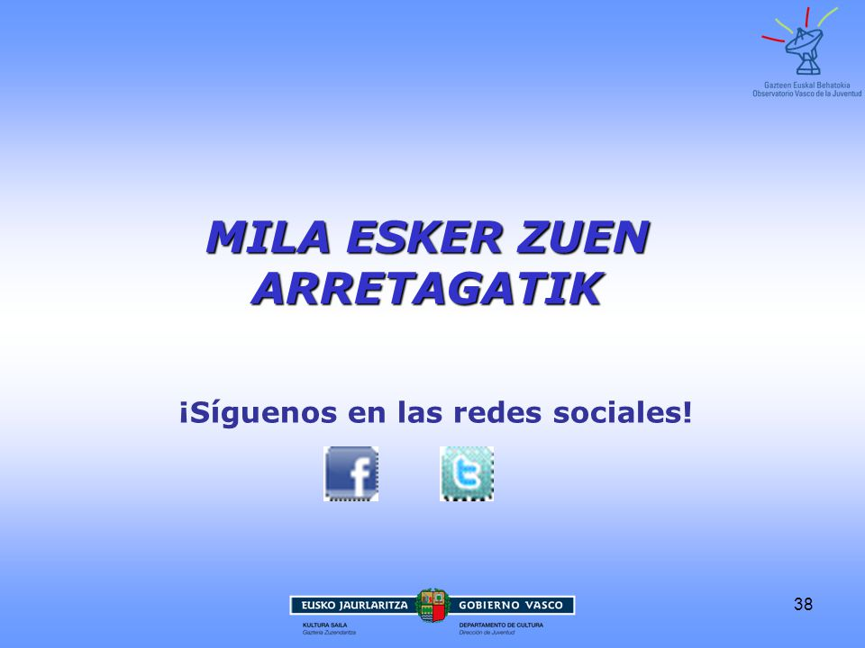 38 MILA ESKER ZUEN ARRETAGATIK ¡Síguenos en las redes sociales!