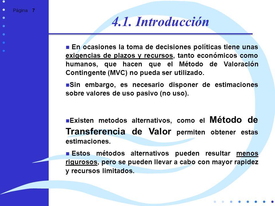 Página 7 4.1. Introducción En ocasiones la toma de decisiones políticas tiene unas exigencias de plazos y recursos, tanto económicos como humanos, que