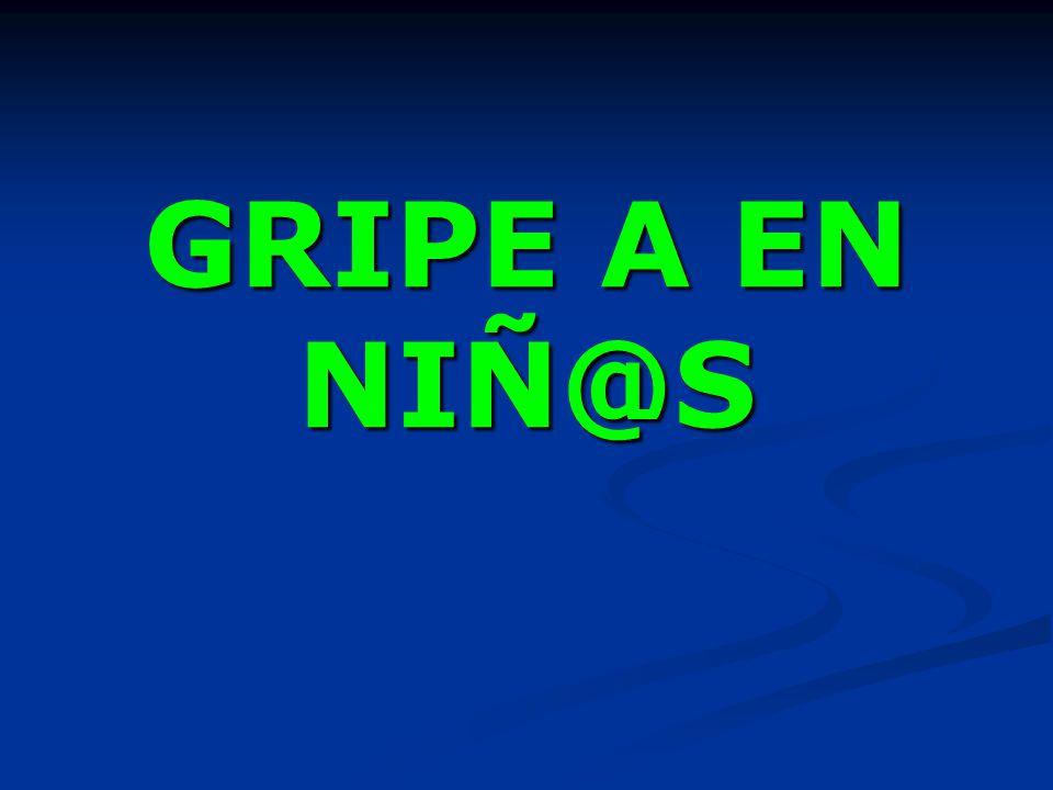 GRIPE A EN NIÑ@S