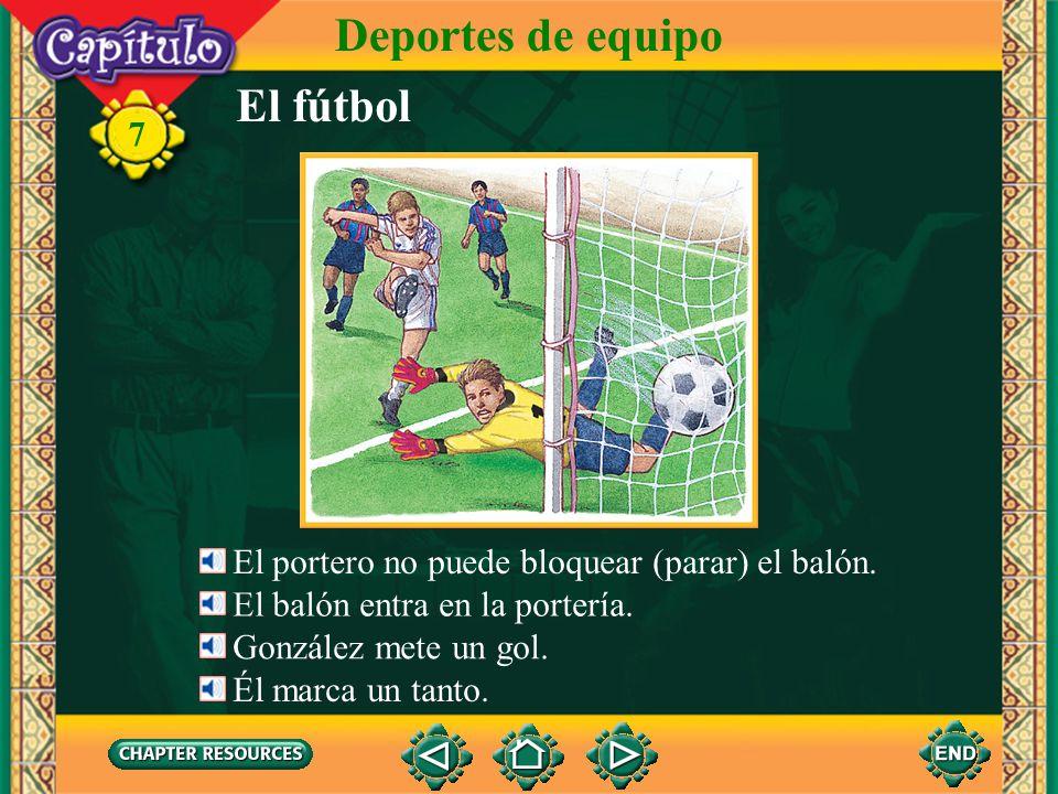 El fútbol Deportes de equipo 7 El portero no puede bloquear (parar) el balón.