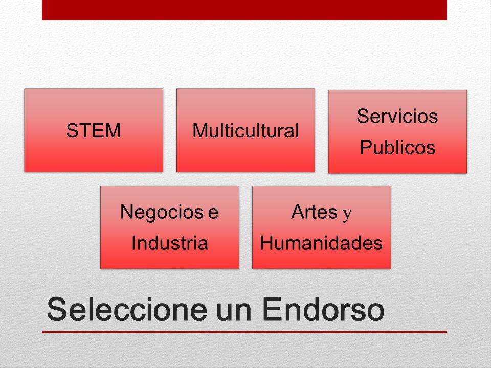 Seleccione un Endorso STEMMulticultural Servicios Publicos Negocios e Industria Artes y Humanidades