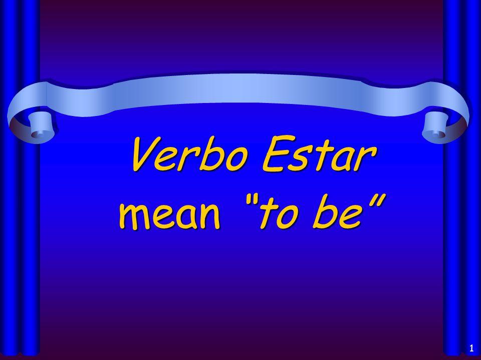 1 Verbo Estar mean to be
