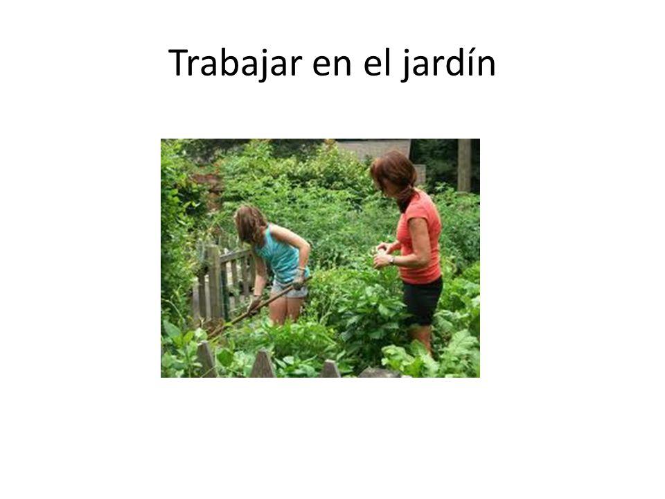 Trabajar en el jardín