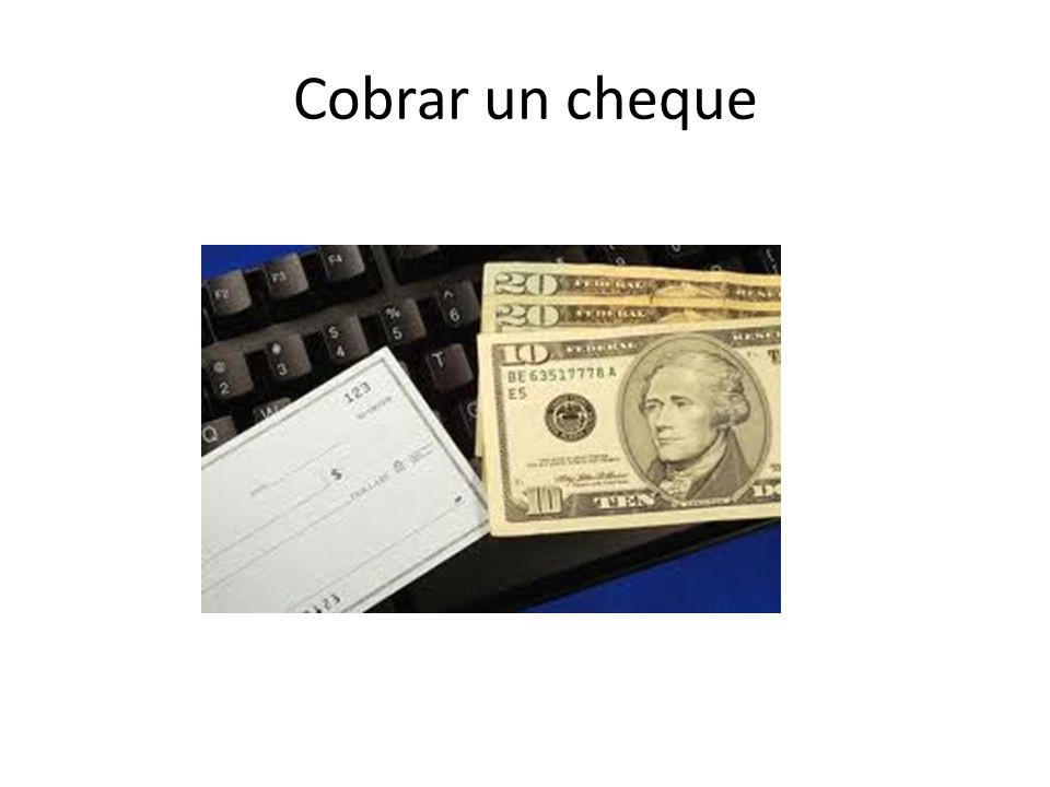 Cobrar un cheque