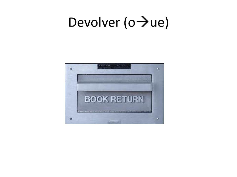 Devolver (o ue)