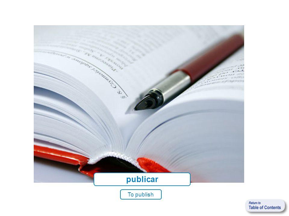 publicar To publish