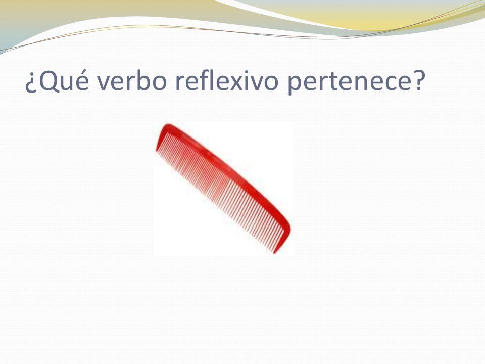 ¿Qué verbo reflexivo pertenece?