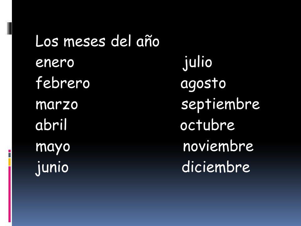 Los meses del año enero julio febrero agosto marzo septiembre abril octubre mayo noviembre junio diciembre