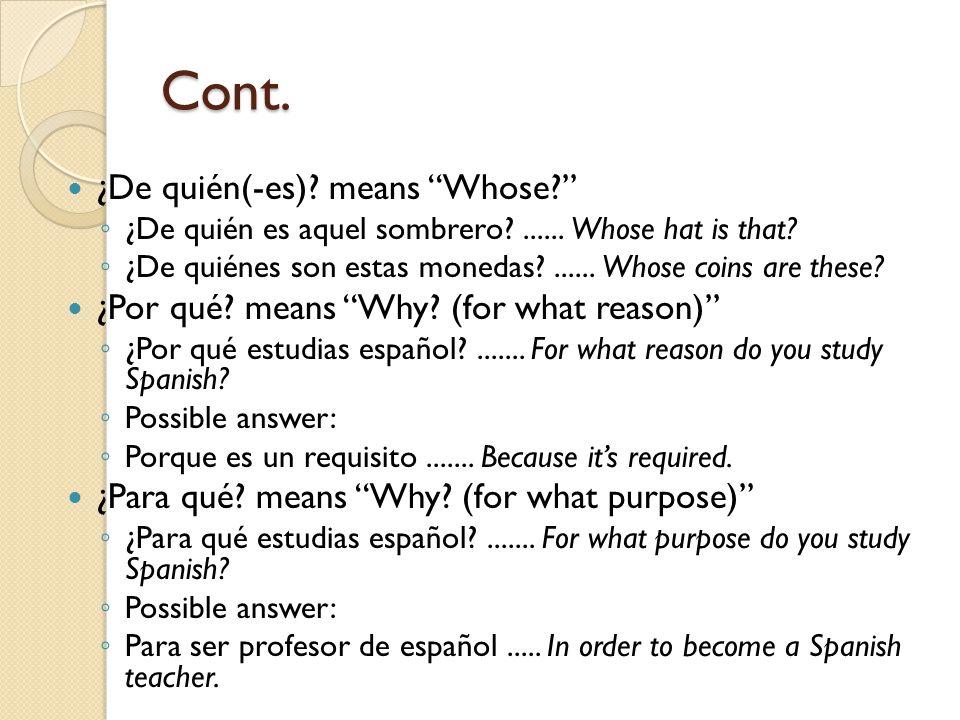 Cont. ¿Qué. means What. ¿Qué es la libertad ...........................................