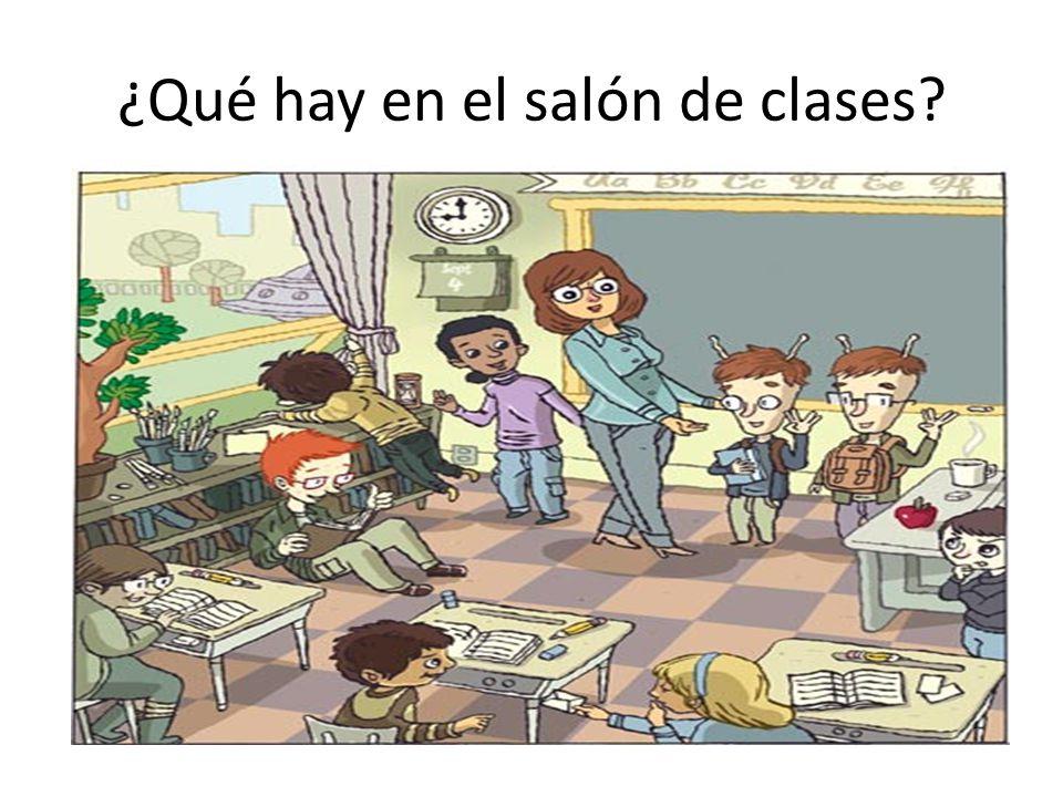 ¿Qué hay en el salón de clases?