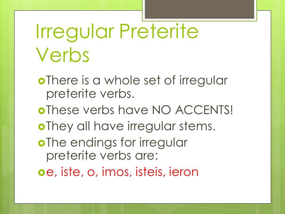 Irregular Preterite Verbs Page 173 Avancemos 2