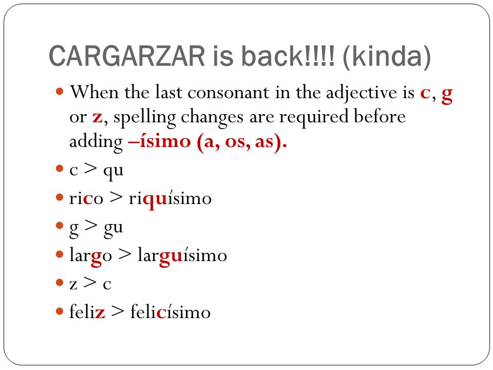 Spanish Intensifiers Now translate these sentences: The homework is really easy.