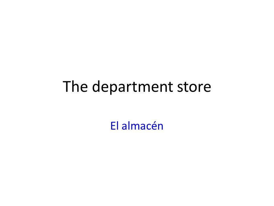 The department store El almacén