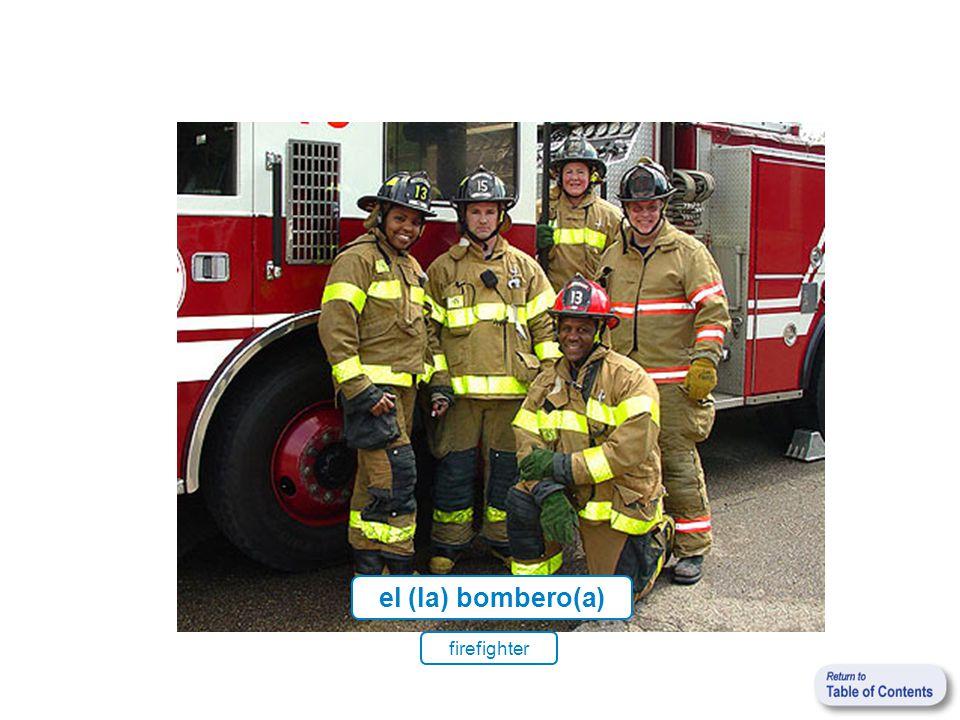 el (la) bombero(a) firefighter
