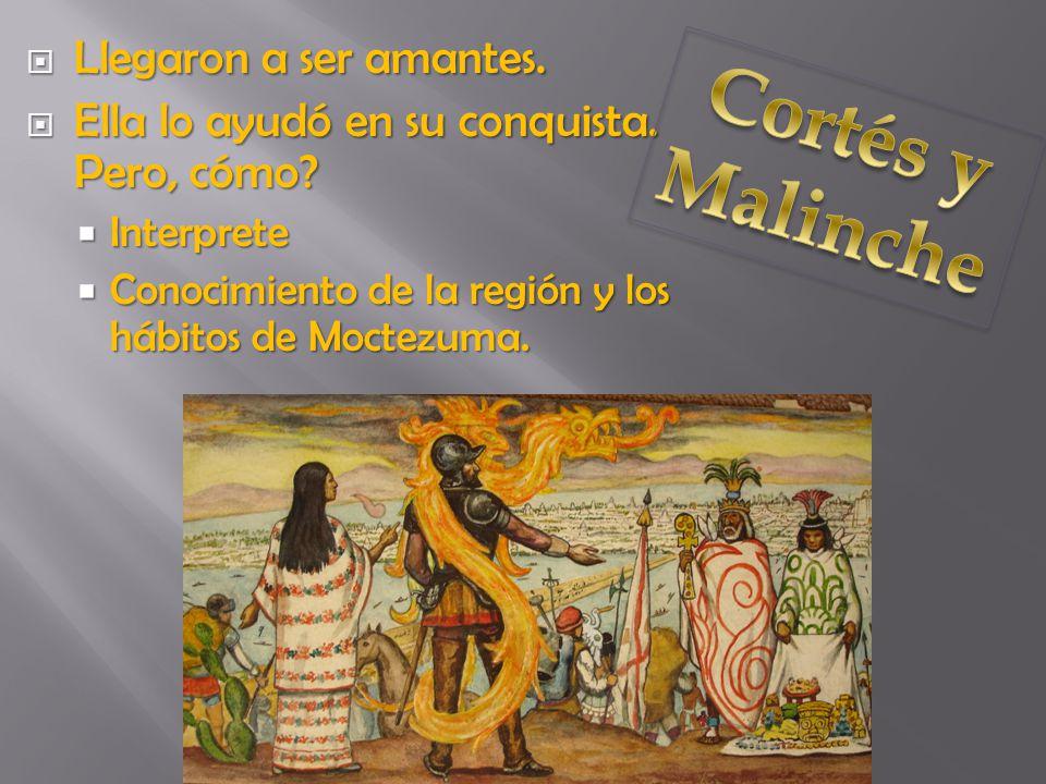 Idea falsa de quien era Cortés en realidad Idea falsa de quien era Cortés en realidad La duplicidad de Malinche La duplicidad de Malinche Una viruela (smallpox) Una viruela (smallpox)