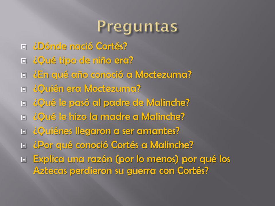 ¿Dónde nació Cortés.(En España) ¿Dónde nació Cortés.