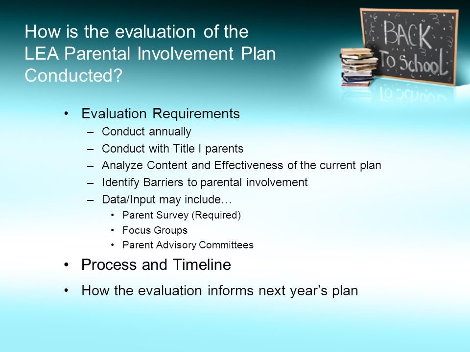How is the evaluation of the LEA Parental Involvement Plan Conducted.