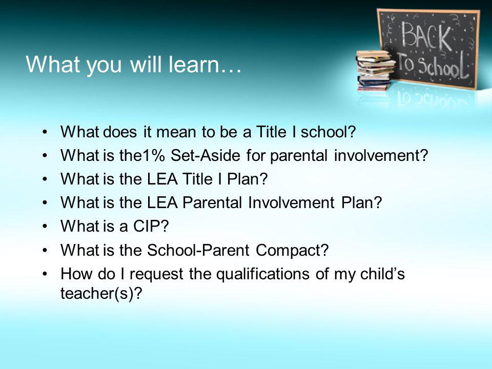 ¿Qué aprenderá usted… ¿Qué significa a ser una escuela de Título I.