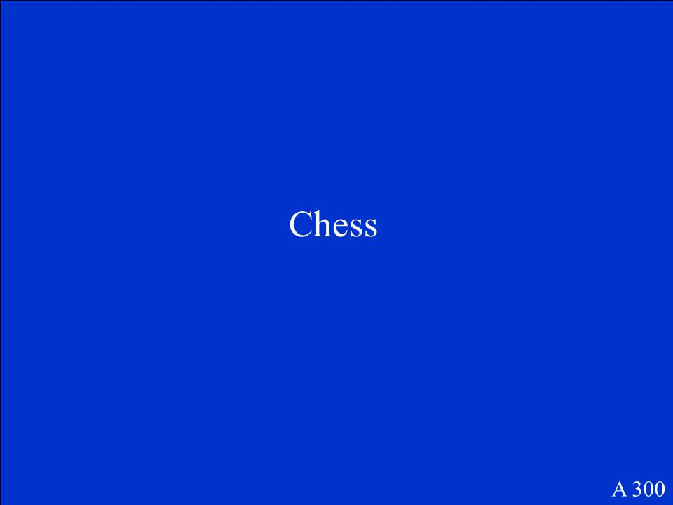 Chess A 300