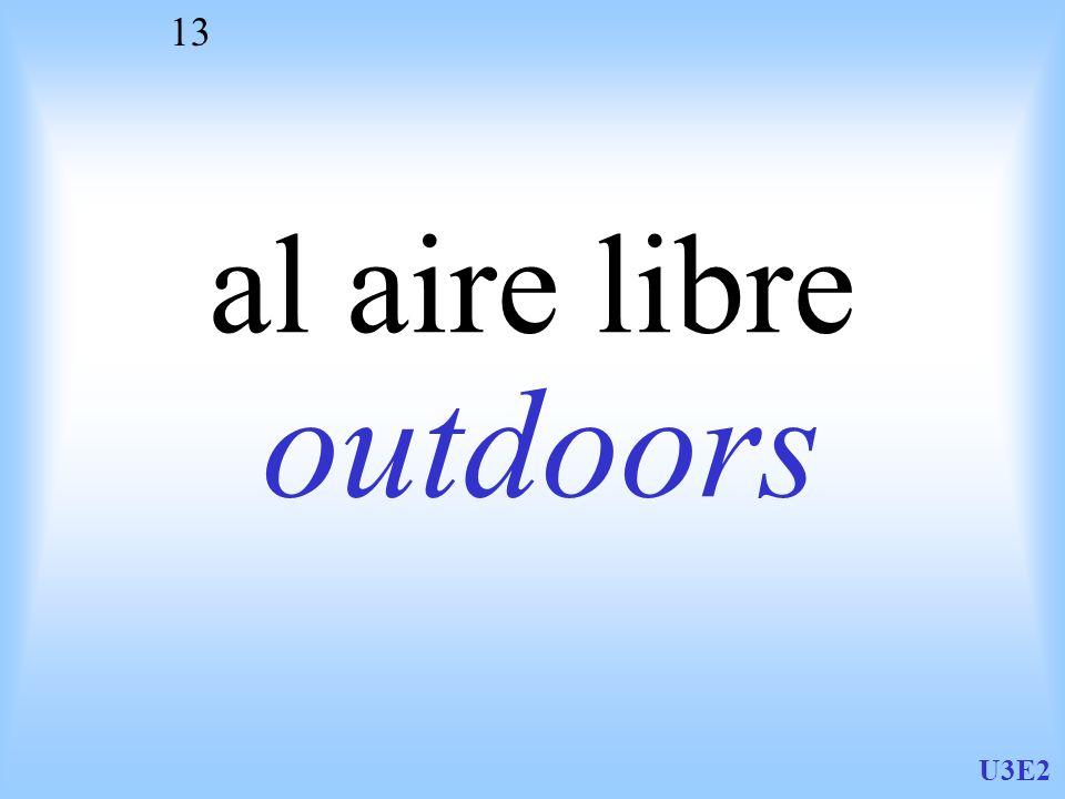 U3E2 13 al aire libre outdoors
