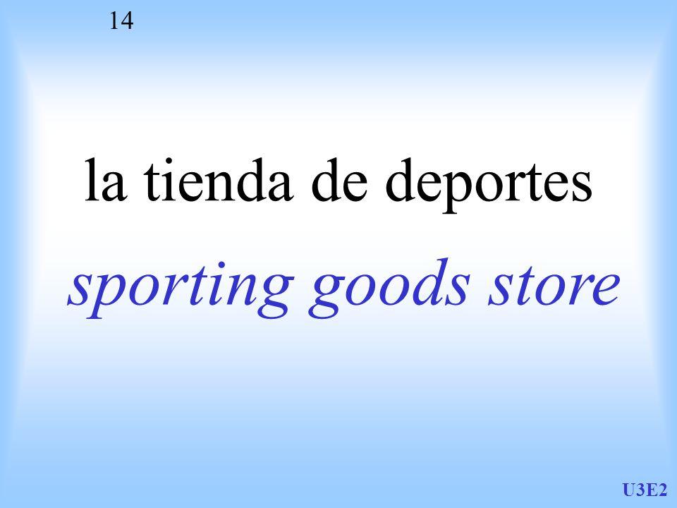 U3E2 14 la tienda de deportes sporting goods store
