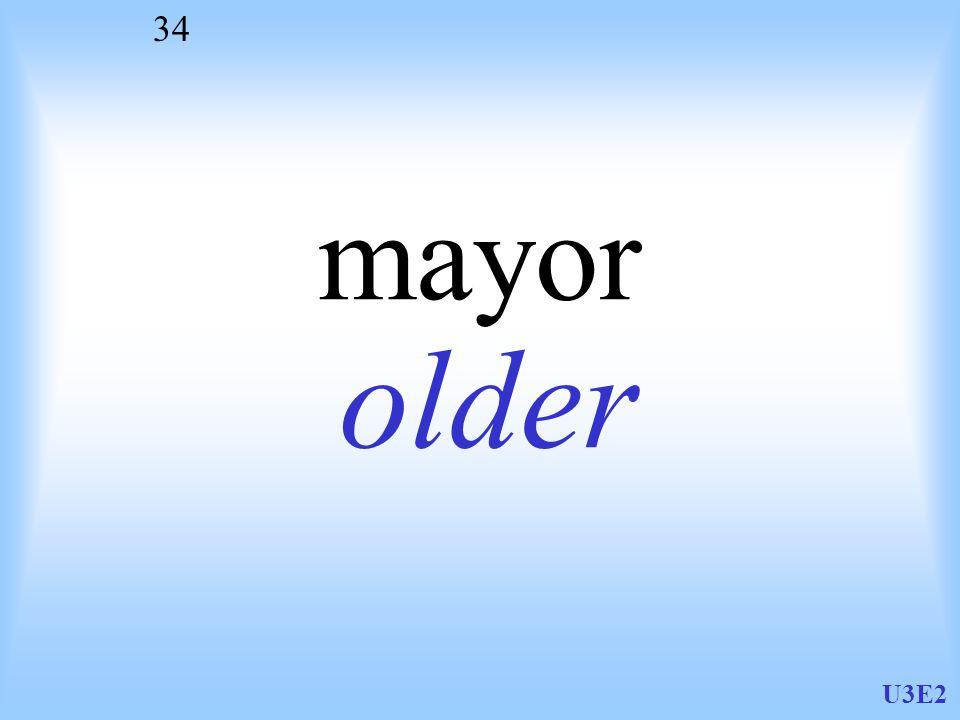 U3E2 34 mayor older